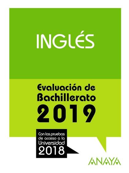 INGLÉS. EVALUACIÓN DE BACHILLERATO 2018. PRUEBAS DE ACCESO A LA UNIVER
