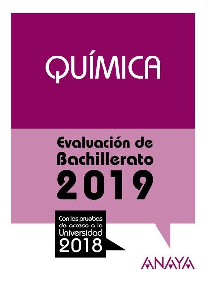 QUÍMICA. EVALUACIÓN DE BACHILLERATO 2018. PRUEBAS ACCESO UNIVERISDAD