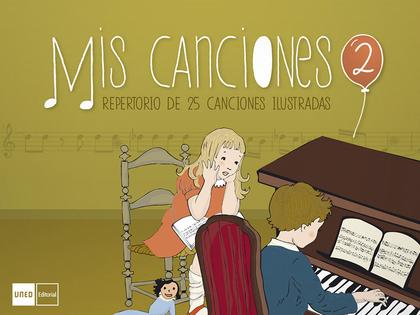 MIS CANCIONES II. REPERTORIO DE CANCIONES INFANTILES.