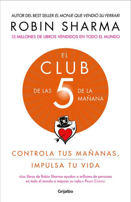 EL CLUB DE LAS 5 DE LA MAÑANA.