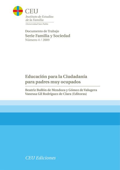 EDUCACIÓN PARA LA CIUDADANÍA PARA PADRES MUY OCUPADOS.