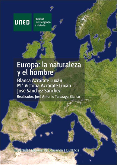 EUROPA: LA NATURALEZA Y EL HOMBRE.