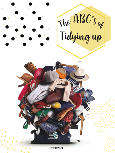 THE ABC'S OF TIDYING UP.
