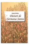 DIETARI DE SETMANA SANTA.