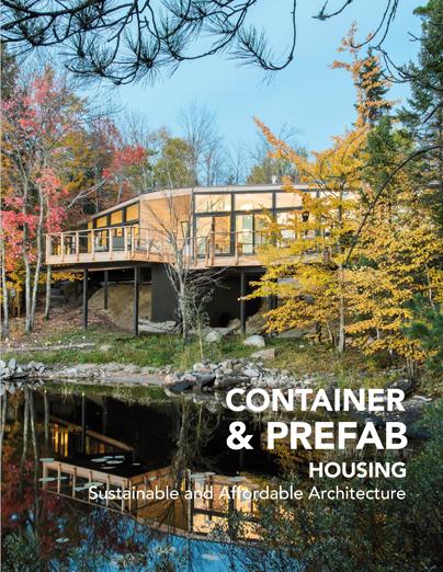 CONTAINER & PREFAB HOUSING. SUSTAINABLE AND AFFORDABLE ARCHITECTURE.