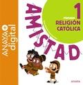 RELIGIÓN CATÓLICA 1. PRIMARIA. ANAYA + DIGITAL..