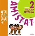 RELIGIÓ CATÒLICA 2. PRIMÀRIA.  ANAYA + DIGITAL. 2018.