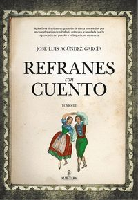 REFRANES CON CUENTO (TOMO III).