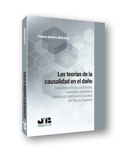 TEORIAS CAUSALIDAD EN EL DAÑO EQUIVALENCIA DE CASUALIDAD