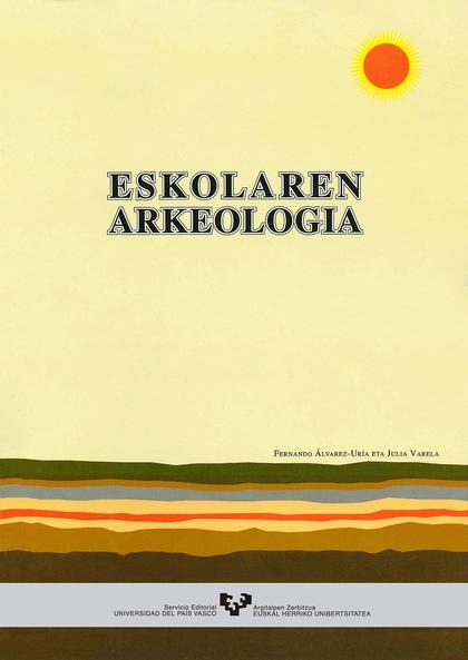 ESKOLAREN ARKEOLOGIA