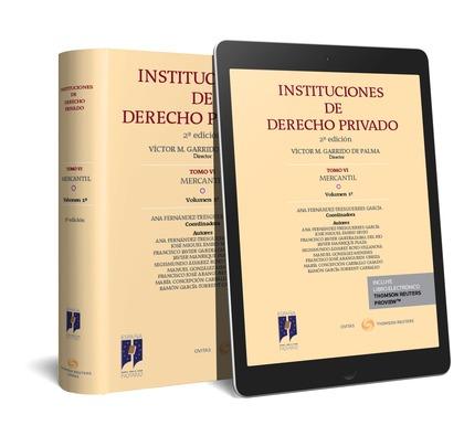 INSTITUCIONES DE DERECHO PRIVADO. TOMO VI MERCANTIL. VOLUMEN 1º (DÚO).