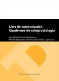 LIBRO DE AUTOEVALUACIÓN: CUADERNOS DE COLOPROCTOLOGÍA.