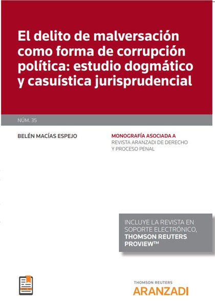 DELITO DE MALVERSACION COMO FORMA CORRUPCION POLITICA.