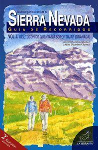 DISFRUTAR POR LOS CAMINOS DE SIERRA NEVADA. VOL. I (2ª ED.)