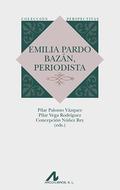 EMILIA PARDO BAZAN, PERIODISTA.