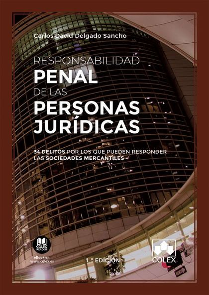 RESPONSABILIDAD PENAL DE LAS PERSONAS JURÍDICAS                                 34 DELITOS POR