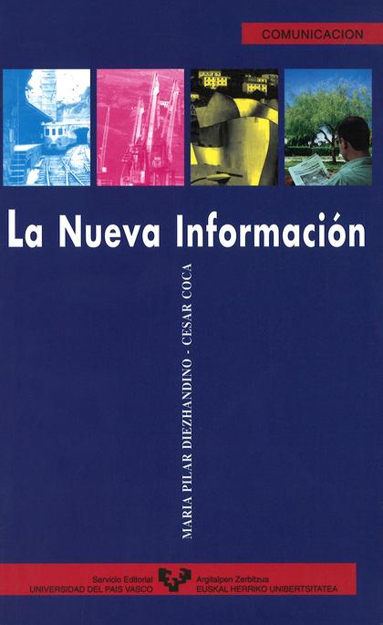 LA NUEVA INFORMACIÓN : ANÁLISIS DE LA EVOLUCIÓN TEMÁTICA DE LOS CONTENIDOS DE LA PRENSA VASCA (