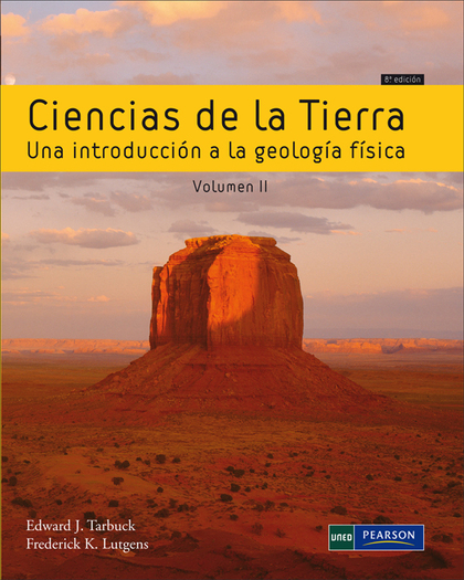 CIENCIAS DE LA TIERRA : VOL II. UNA INTRODUCCIÓN A LA GEOLOGÍA FÍSICA