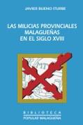 LAS MILICIAS PROVINCIALES MALAGUEÑAS EN EL SIGLO XVIII