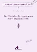 LAS FÓRMULAS DE TRATAMIENTO EN EL ESPAÑOL ACTUAL