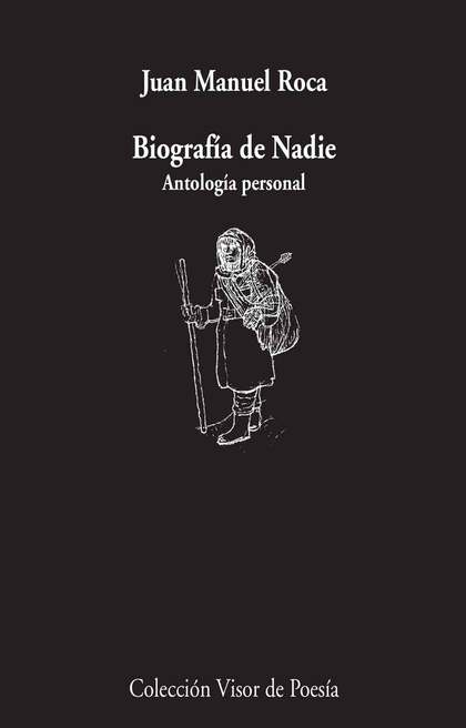 BIOGRAFÍA DE NADIE                                                              ANTOLOGÍA PERSO