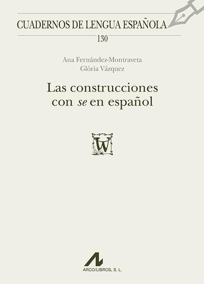 """LAS CONSTRUCCIONES CON """"SE"""" EN ESPAÑOL"""