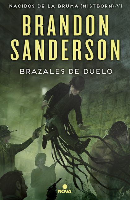 BRAZALES DE DUELO. MISTBORN 6