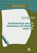 FUNDAMENTOS PARA LA ENSEÑANZA DEL ESPAÑOL COMO 2/L.