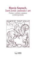 NARCÍS SAYRACH, SANT JORDI: PARAULA I ART                                       POETES I ARTIST
