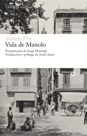 VIDA DE MANOLO CONTADA POR L MISMO