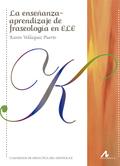 ENSEÑANZA APRENDIZAJE DE FRASEOLOGIA EN ELE