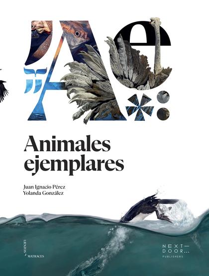 ANIMALES EJEMPLARES.