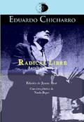 RADICAL LIBRE : ANTOLOGÍA POÉTICA 1944-1960