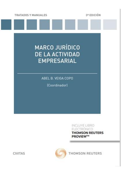 MARCO JURÍDICO DE LA ACTIVIDAD EMPRESARIAL.