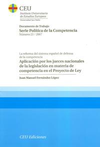 APLICACIÓN POR LOS JUECES NACIONALES DE LA LEGISLACIÓN EN MATERIA DE COMPETENCIA EN EL PROYECTO