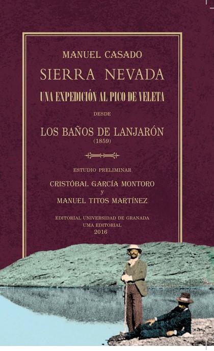 SIERRA NEVADA. UNA EXPEDICIÓN AL PICO DEL VELETA DESDE LOS BAÑOS DE LANJARÓN (18