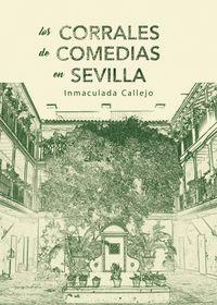 LOS CORRALES DE COMEDIA EN SEVILLA.