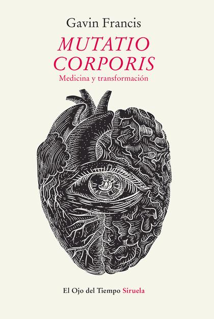MUTATIO CORPORIS. MEDICINA Y TRANSFORMACIÓN.