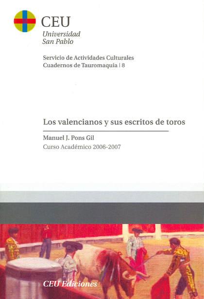 LOS VALENCIANOS Y LOS ESCRITOS DE TOROS