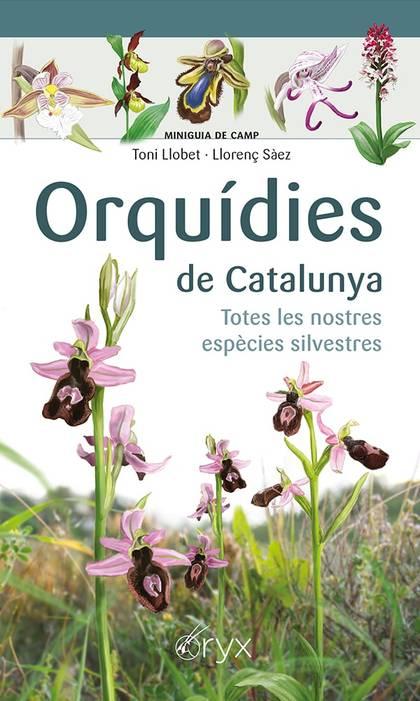 ORQUÍDIES DE CATALUNYA                                                          TOTES LES NOSTR