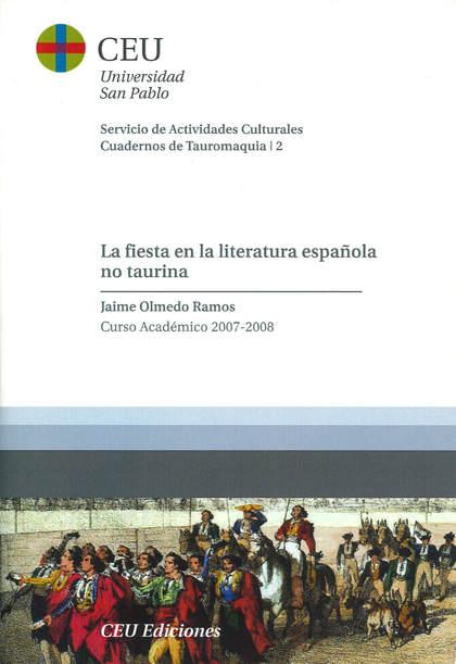 LA FIESTA EN LA LITERATURA ESPAÑOLA NO TAURINA