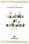 TALLERES DE CATEQUESIS, NIÑOS Y NIÑAS DE 3 A 7 AÑOS. LIBRO DEL NIÑO