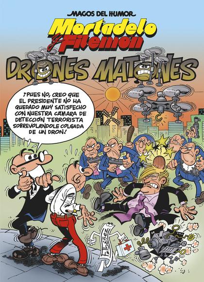 LOS DRONES MATONES.