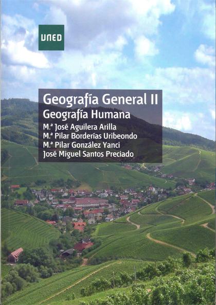 GEOGRAFÍA GENERAL II : GEOGRAFÍA HUMANA