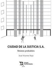 CIUDAD DE LA JUSTICIA S.A.