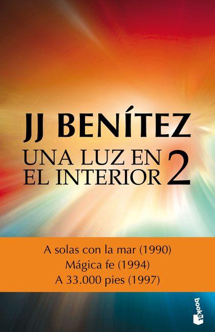 UNA LUZ EN EL INTERIOR. VOLUMEN 2.