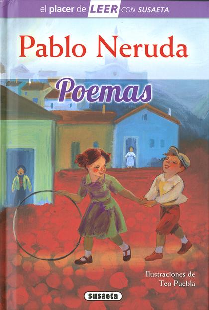 PABLO NERUDA. POEMAS.