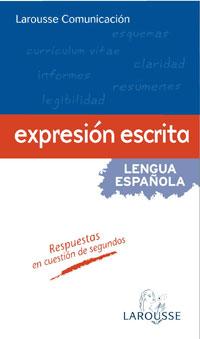 Larousse Comunicación. Expresión escrita