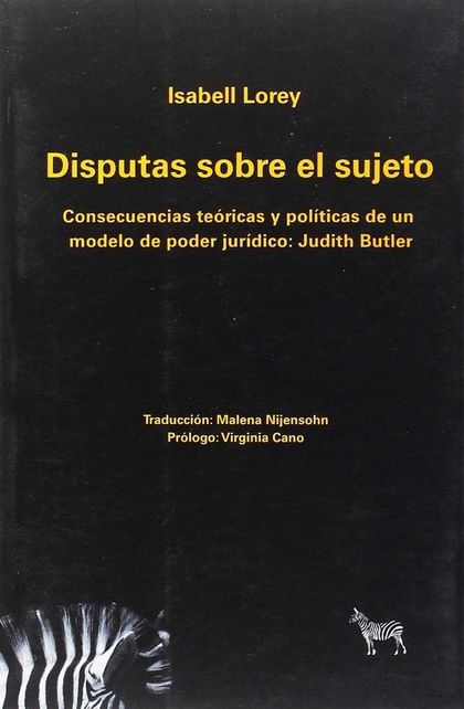 DISPUTAS SOBRE EL SUJETO:  CONSECUENCIAS TEÓRICAS Y POLÍTICAS DE UN MODELO DE PO.