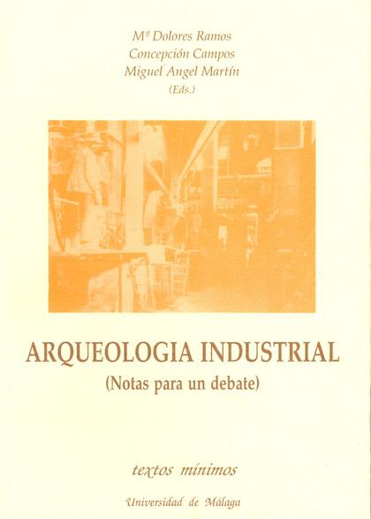 TEXTOS MINIMOS N.15 ARQUEOLOGIA INDUSTRIAL